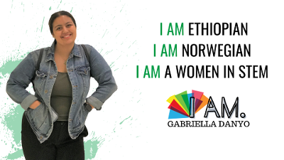 I Am Ethiopian, I Am Norwegian, I Am A Women in STEM