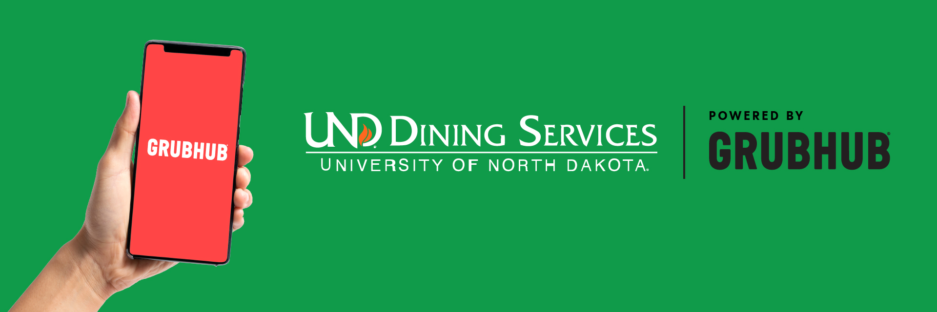 und dining services logo with the words powered by grubhub next to it, accompanied with hand holding a phone with a grubhub app opening on it